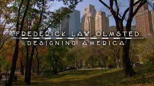 Frederick Law Olmsted Designing America